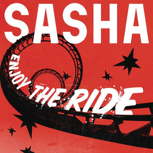 Enjoy The Ride, le nouveau single de Sasha !