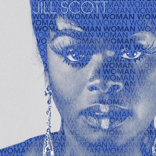 La diva neo soul Jill Scott est de retour avec Woman !