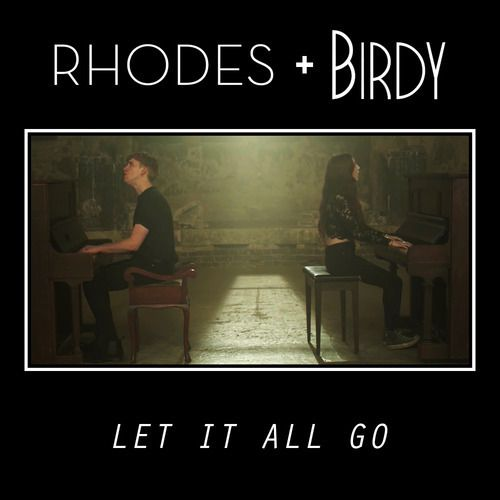 Rhodes et Birdy associent leurs talents sur Let It All Go