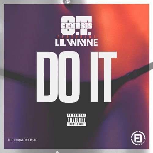O.T. Genasis en duo avec Lil'Wayne sur le titre Do It !