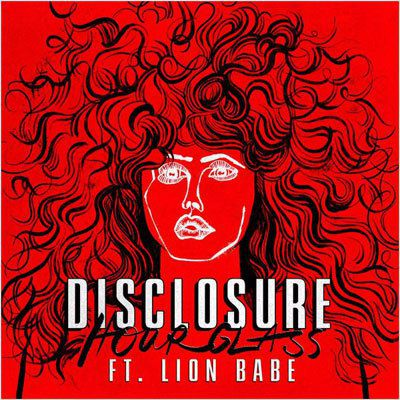 Hourglass de Disclosure featuring Lion Babe !