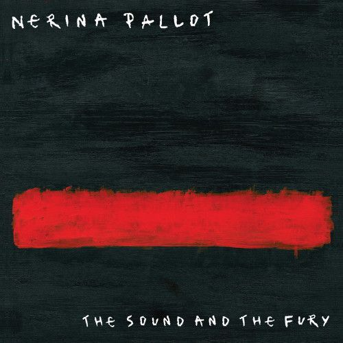 Nerina Pallot dévoile l'album The Sound And The Fury !