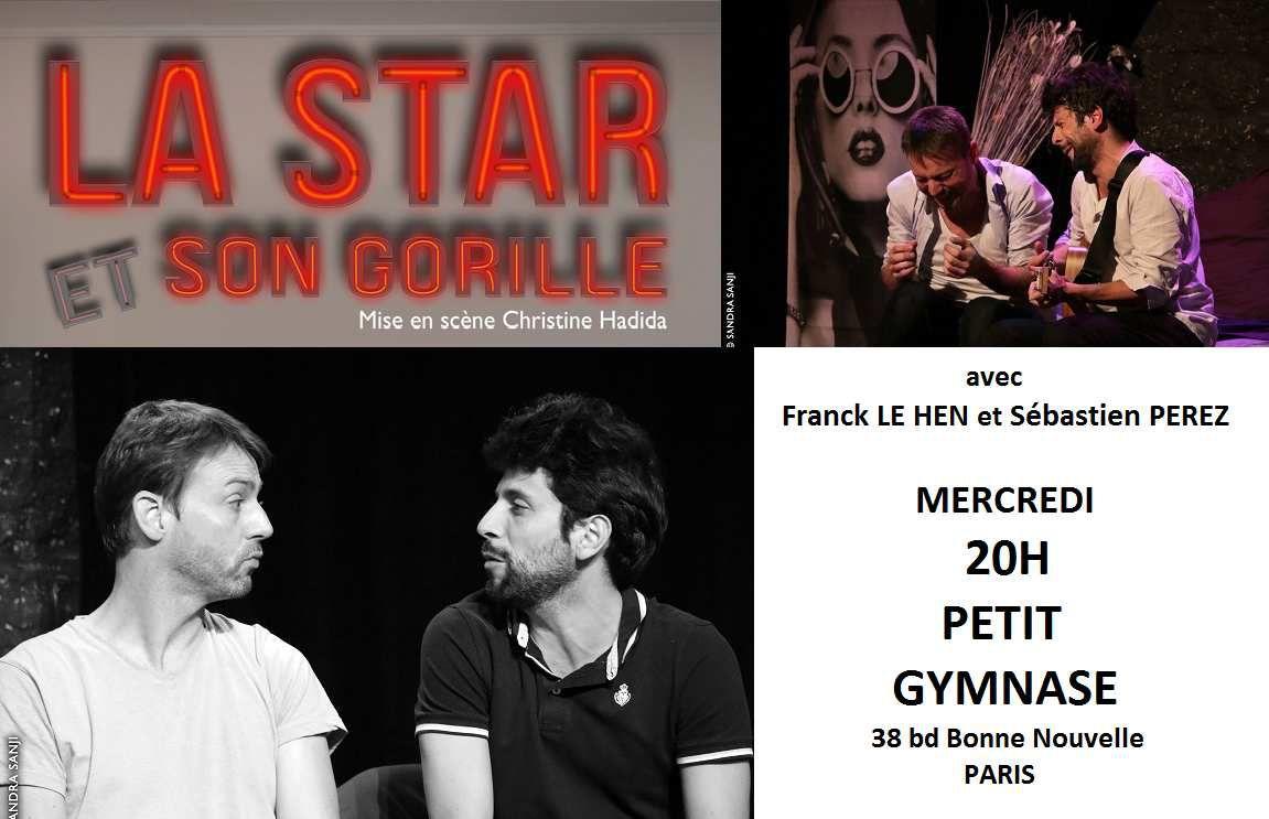 Rencontre avec le comédien Sébastien Pérez, actuellement à l'affiche de la pièce La Star Et Son Gorille !
