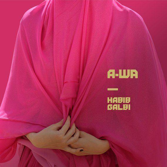 Habib Galbi du trio A-Wa remixé par P.A.F.F !