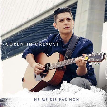 Corentin Grevost, le remix de Ne Me Dis Pas Non disponible !