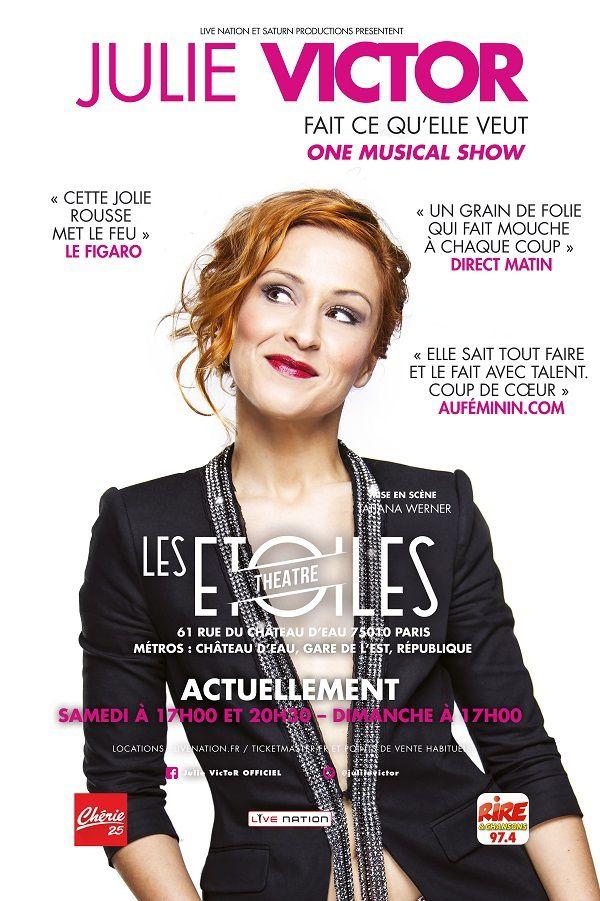 Julie Victor Fait Ce Qu'Elle Veut au Théâtre Les Etoiles, nous y étions !