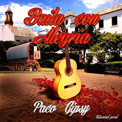 Ambiance soleil et fiesta avec Paco Gipsy !