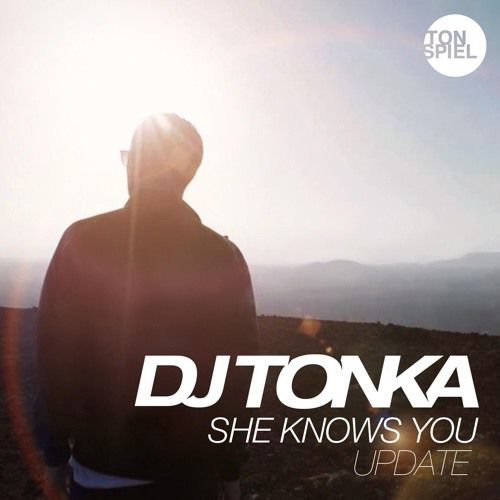 DJ Tonka remixe son titre She Knows You !