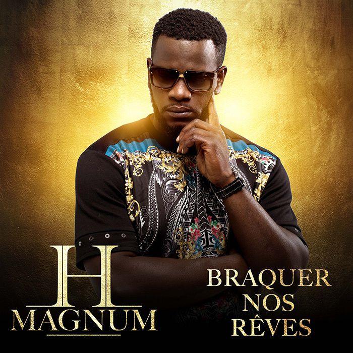 H Magnum dévoile le clip de Braquer Nos Rêves !