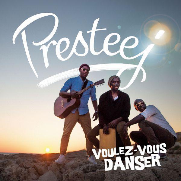 Voulez-Vous Danser avec le groupe Presteej ?