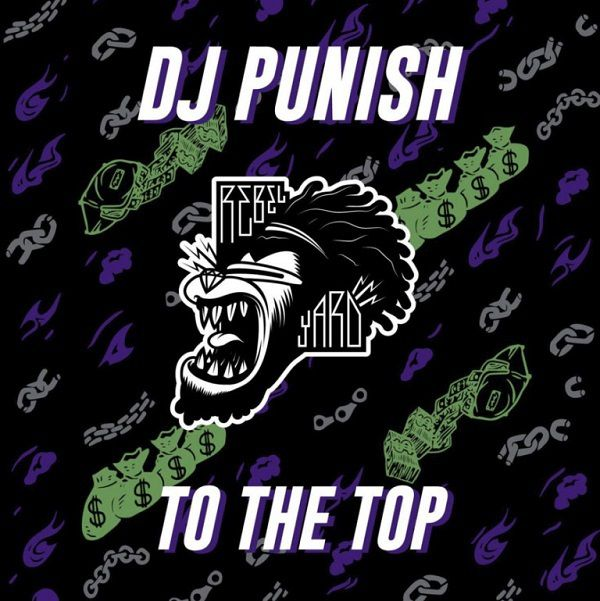 DJ Punish va ambiancer les pistes de danse avec To The Top !