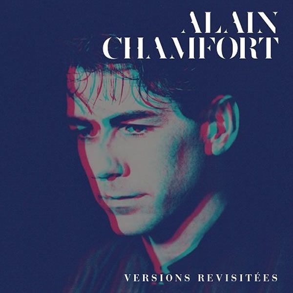Alain Chamfort en versions revisitées, c'est surprenant !