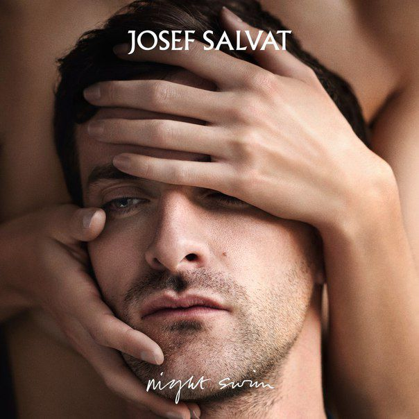 Josef Salvat a sorti la version internationale de Night Swim !