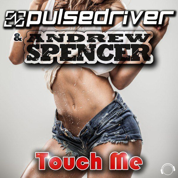 Pulsedriver & Andrew Spencer reprennent Samantha Fox !