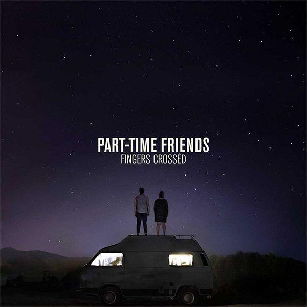 Nous avons écouté le premier album du duo Part-Time Friends !