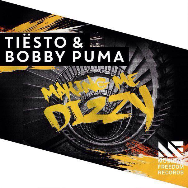 Tiësto s'associe à Bobby Puma sur Making Me Dizzy !