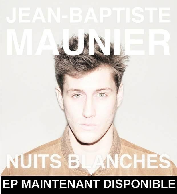 Jean-Baptiste Maunier, on adhère totalement à ses « Nuits Blanches » !
