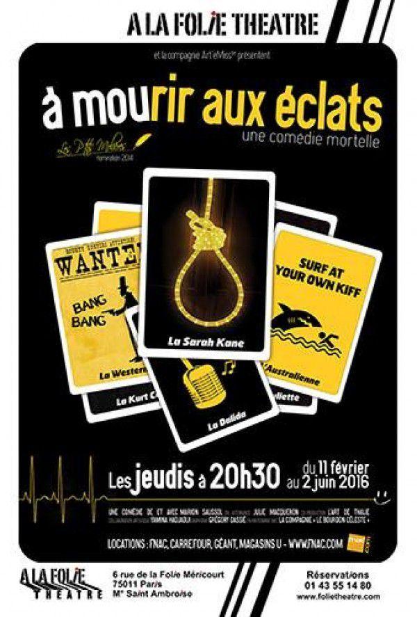 « A Mourir Aux Eclats » à A La Folie Théâtre, nous y étions !