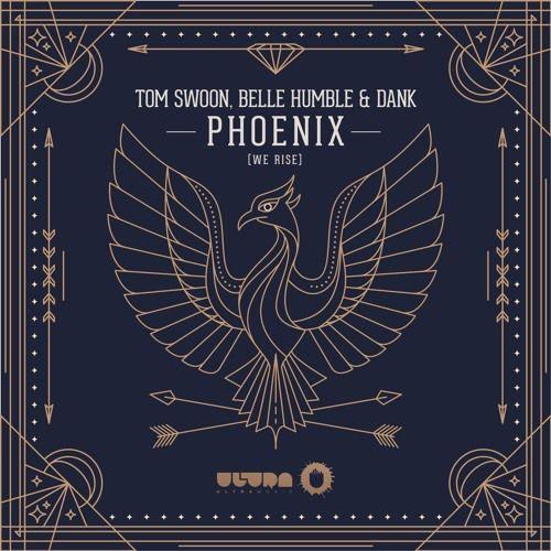 « Phoenix (We Rise) » le nouveau son club de Tom Swoon !