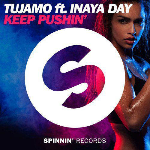 « Keep Pushin' » le nouveau son club de Tujamo !