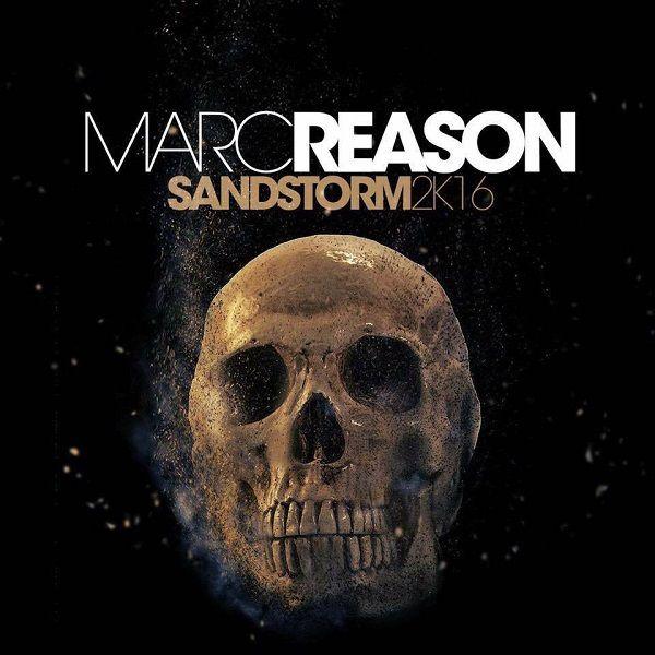 Marc Reason ou le remix de trop pour « Sandstorm » !