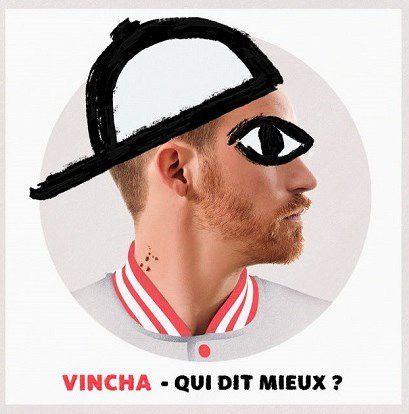Vincha est de retour dans les bacs avec « Qui Dit Mieux ? » !