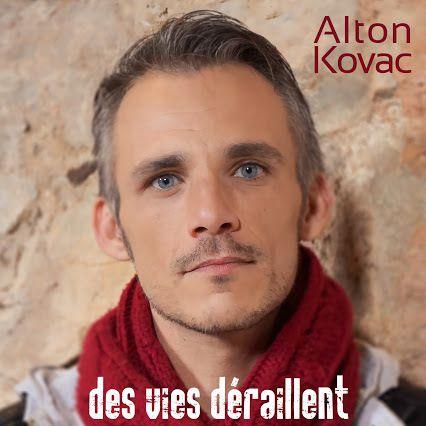 Découvrez « Des Vies Déraillent » le premier single d'Alton Kovac !