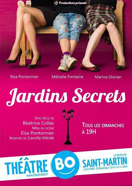 « Jardins Secrets » au Théâtre BO Saint-Martin, nous y étions !