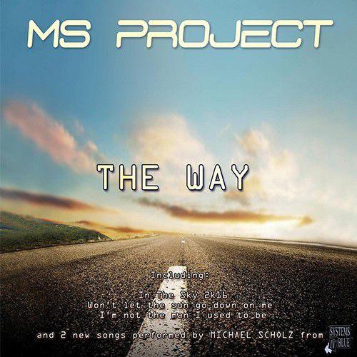 MS.Project en mode EP avec « The Way » !