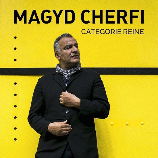 Magyd Cherfi vous en dit plus sur son nouvel album « Catégorie Reine » !