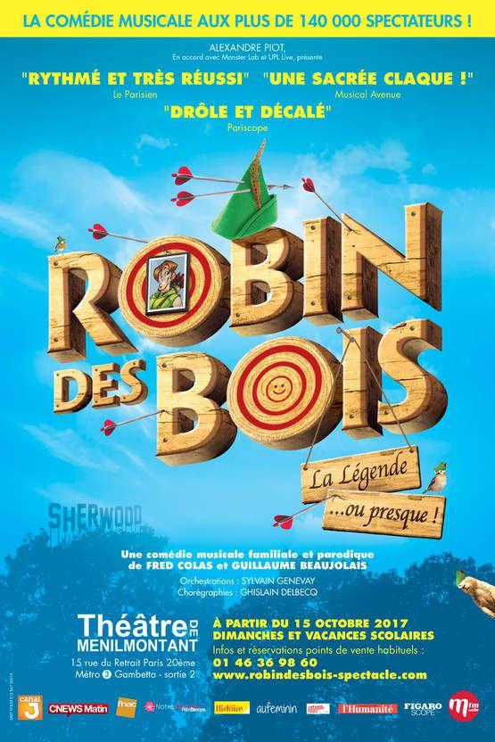 « Robin Des Bois La Légende…Ou Presque ! » au Théâtre De Ménilmontant, nous y étions !