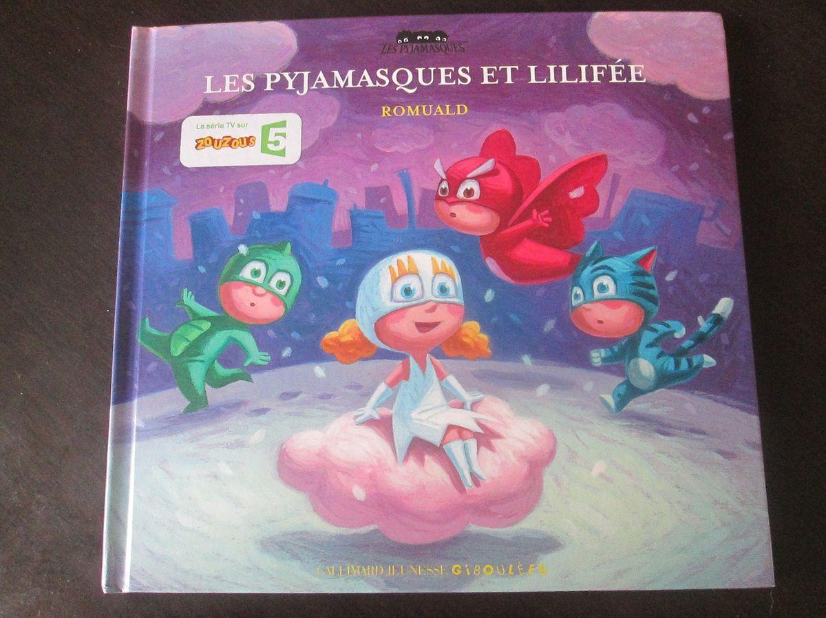 Les Pyjamasques et Lilifée : auteur Romuald