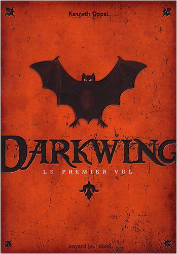 Darkwing de Kenneth Oppel (2009)