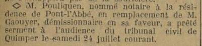 Pouliquen a prêté serment au tribunal civil de Quimper le 24 juillet 1920. In Dépêche de Brest du 29 juillet 1920.