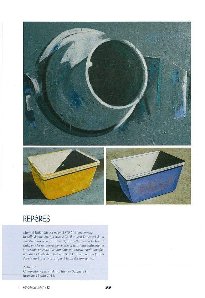 Article dans la revue Miroir de l'art n°73, avril 2016 pour l'exposition à Campredon centre d'art.