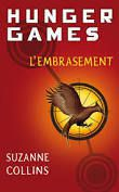 Suzanne Collins - Hunger Games T.2 : L'embrasement