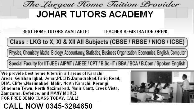 JOHAR Tutors 0345-3284650 Academy O/A levels all areas in karachi.