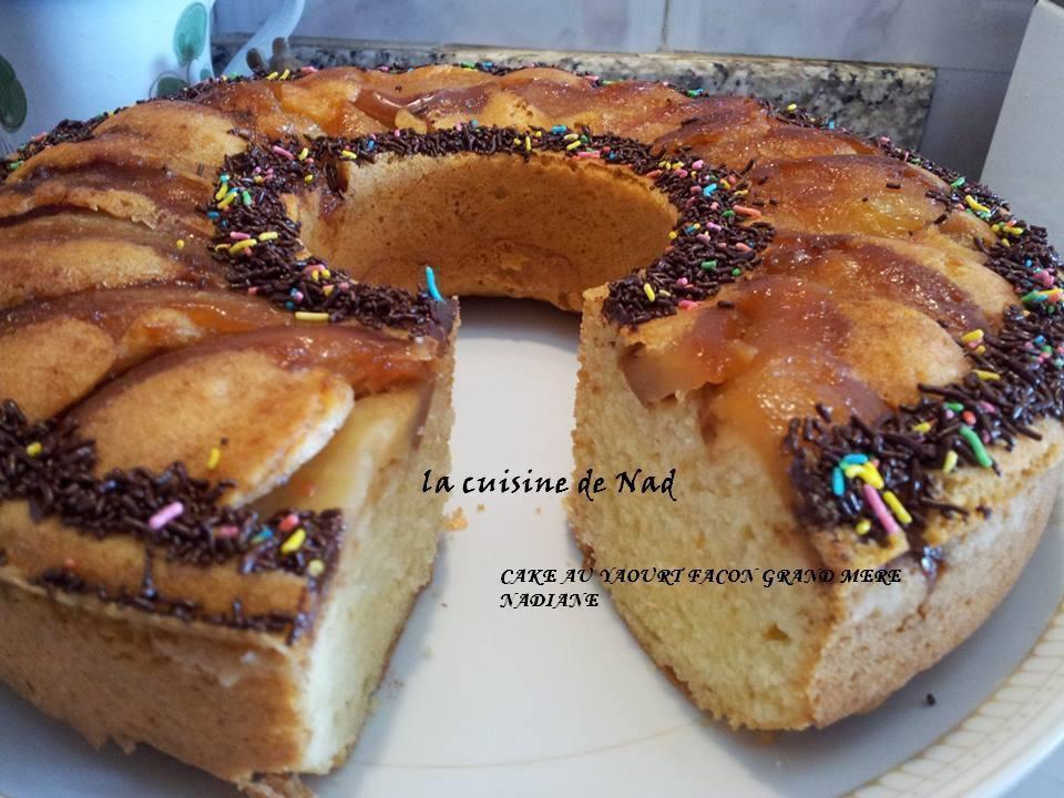 Cake au yaourt fa on grand m re la cuisine de nad - La cuisine de grand mere angouleme ...
