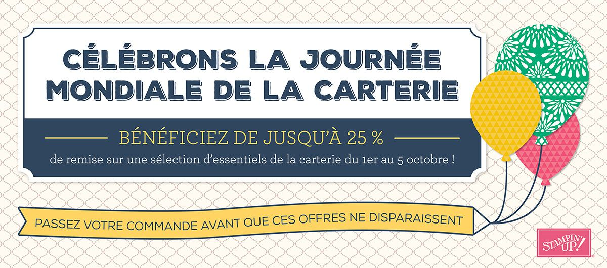 Journée de la Carterie Promotions Papiers Stampin Up