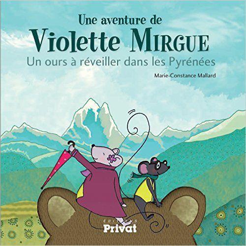 Les Pyrénées en toutes saisons, c'est ce que vous promet de découvrir Violette dans ce tome 2
