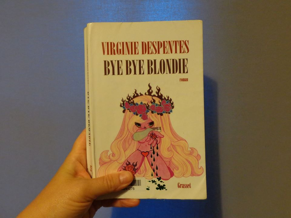 Bye Bye Blondie, de Virginie DESPENTES