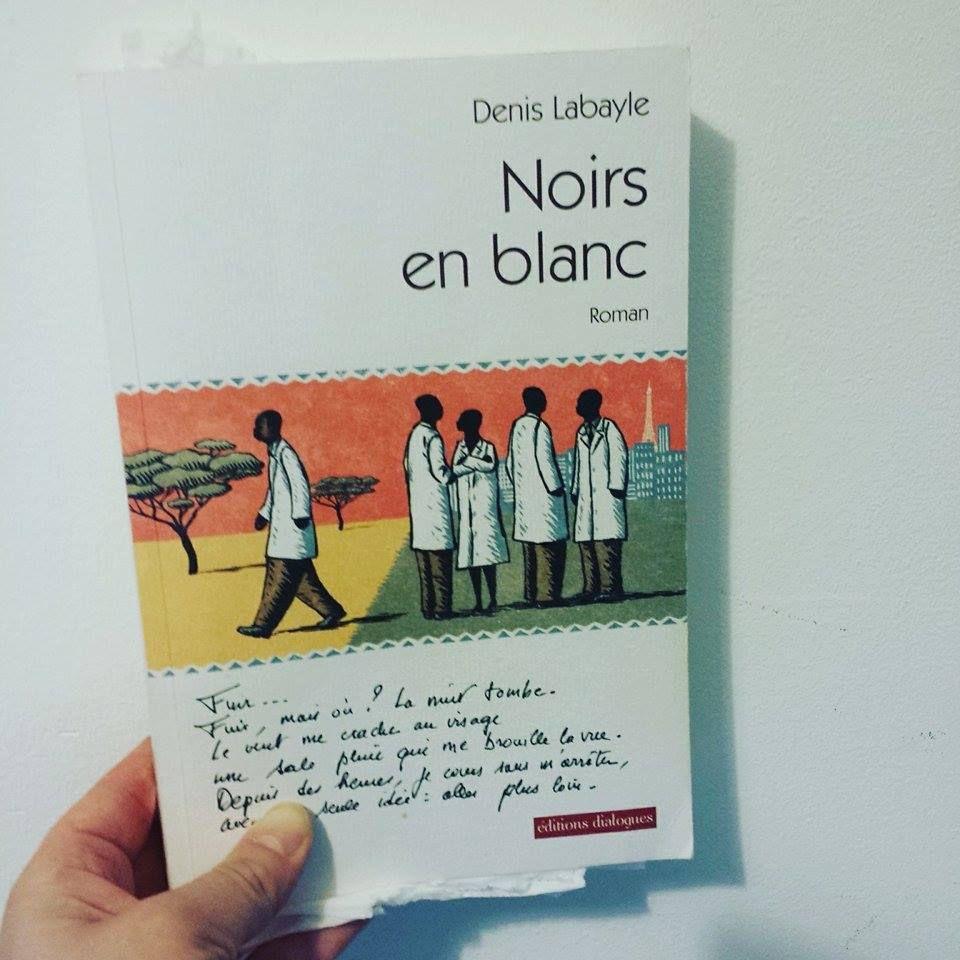 Noirs en blanc de Denis LABAYLE