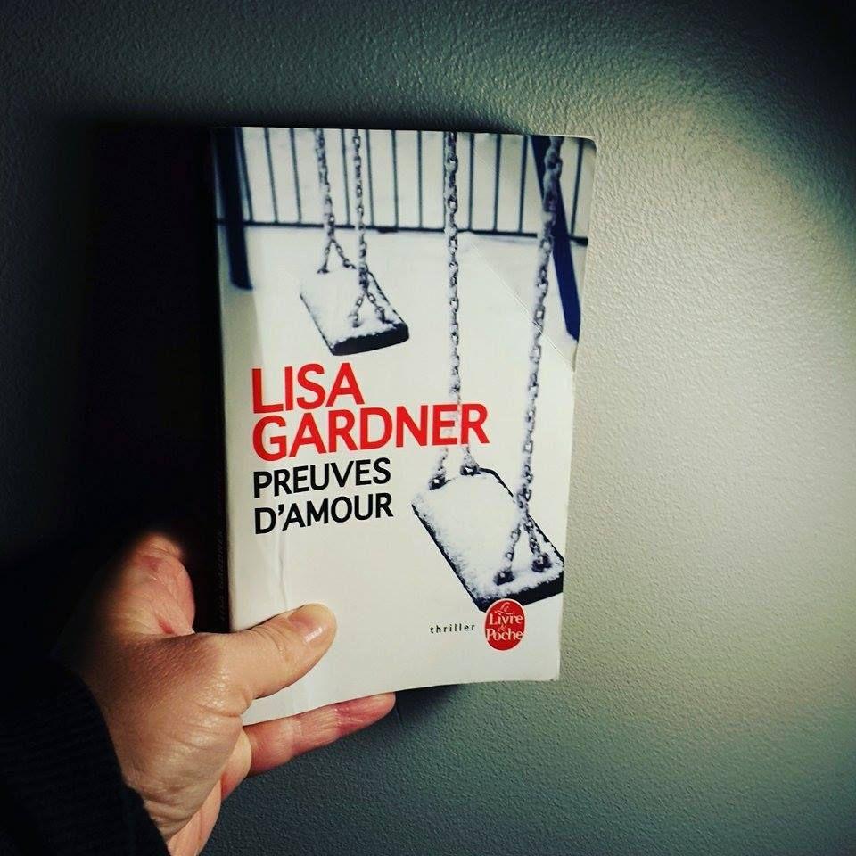 Preuves d'amour, de Lisa GARDNER