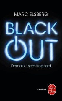 Black out, un thriller à couper le souffe? Inquiétant?