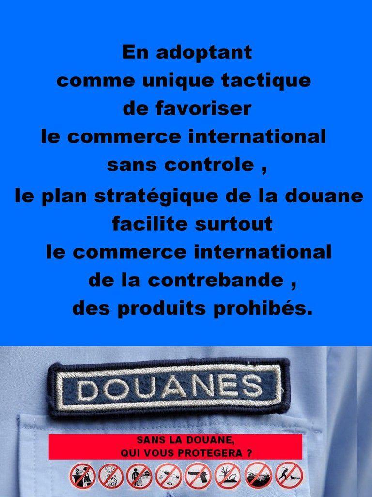 Le plan stratégique de la douane facilite surtout le commerce international de la contrebande