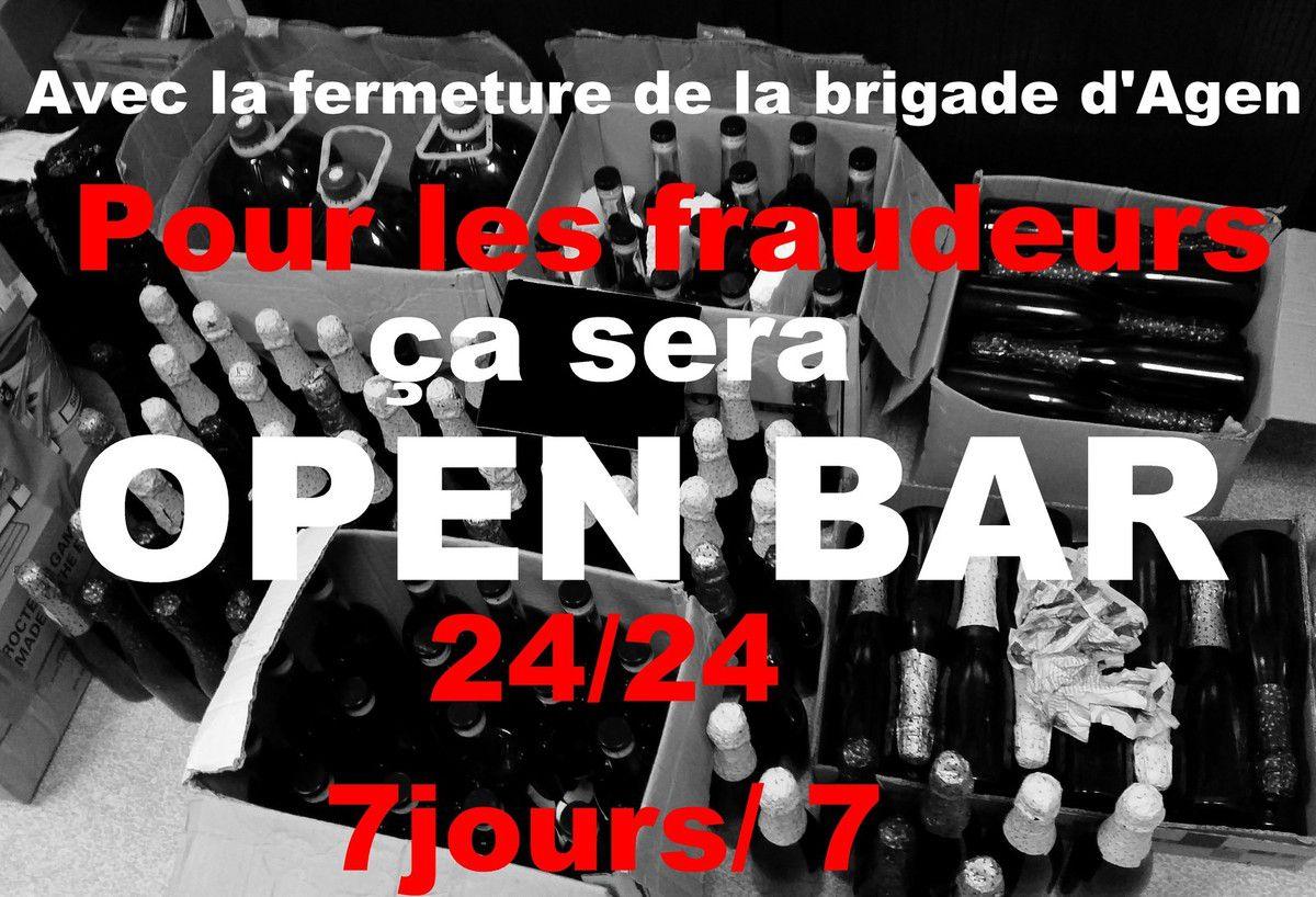Pour les fraudeurs  ça sera OPEN BAR 24/24 7jours/7