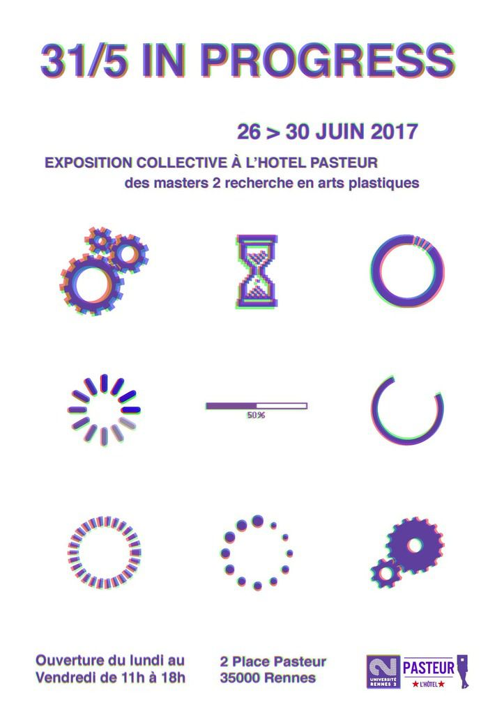 31/5 in progress - Exposition collective - du 26 au 30 juin - Vernissage le lundi 26 juin à 18h
