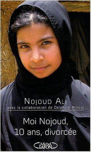 Moi Nojoud 10 ans, divorcée