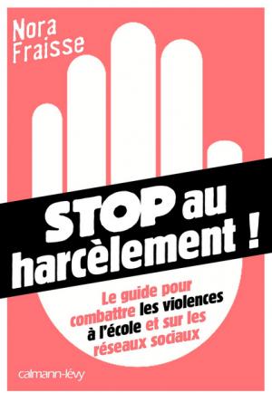 Un sujet d'actualité : Stop au Harcèlement