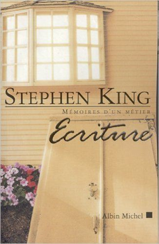 ECRITURE de STEPHEN KING